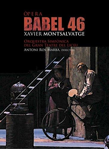 Montsalvatge: Babel 46 (Cd+Dvd) ; Solistas, Orq. Sinf. Del Gran Teatro Del Liceu - Ros Marba