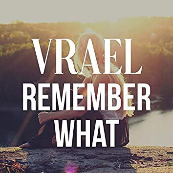 Remember What