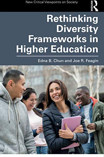 Rethinking Diversity Frameworks in Higher Education (New Critical Viewpoints on Society)