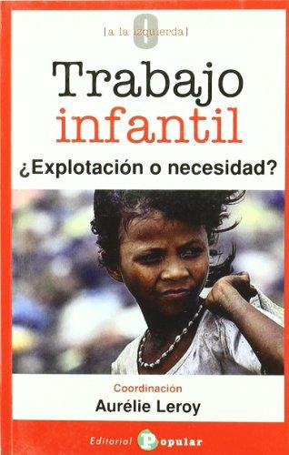 Trabajo infantil: ¿Explotación o necesidad? (0 a la izquie