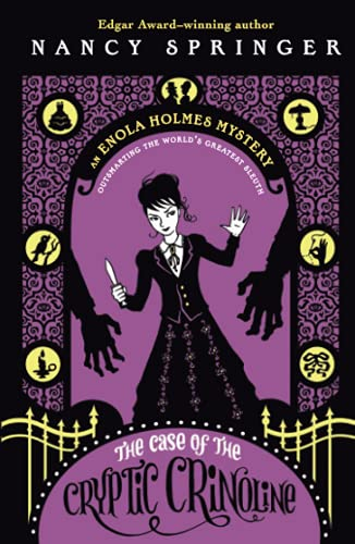 The Case of the Cryptic Crinoline: An Enola Holmes Mystery: 5
