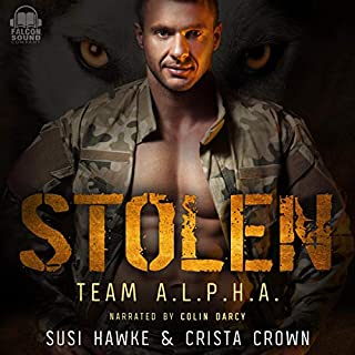 Stolen     Team A.L.P.H.A., Book 5              By:                                                                                                                                 Susi Hawke,                                                                                        Crista Crown                               Narrated by:                                                                                                                                 Colin Darcy                      Length: 5 hrs and 47 mins     2 ratings     Overall 5.0