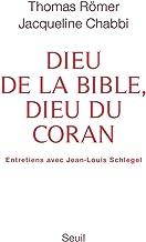Dieu de la Bible, Dieu du Coran.