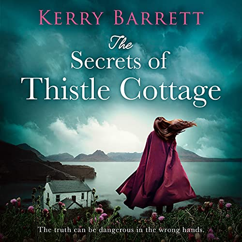 The Secrets of Thistle Cottage cover art