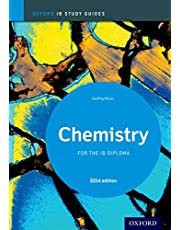 Chemistry Study Guide: IB Diploma Chemistry students - SL and HL