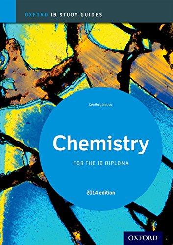 Oxford IB Study Guides: Ib study guide: chemistry. Per le Scuole superiori. Con espansione online
