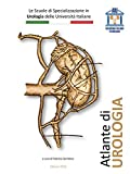 Atlante di Urologia AIU: Accademia Italiana Urologia
