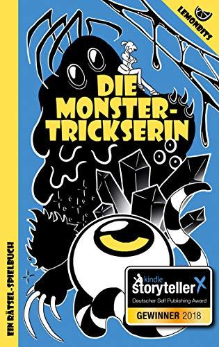Die Monstertrickserin: Ein Rätsel-Spielbuch