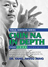 Chin Na In Depth, Courses One through Four: YMAA grappling by Jwing-Ming Dr. Yang