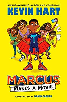 Marcus Makes a Movie by [Kevin Hart, David Cooper]