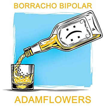 Borracho Bipolar