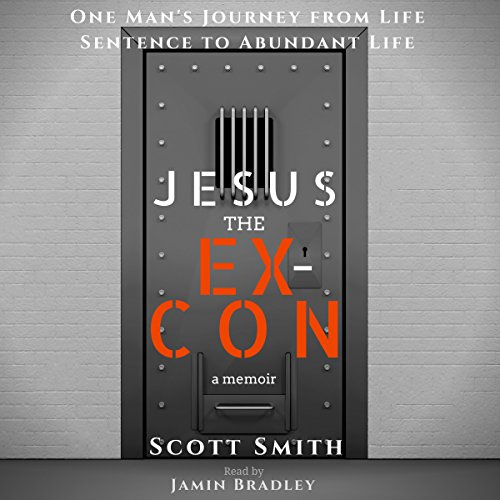 Jesus the Ex-Con audiobook cover art