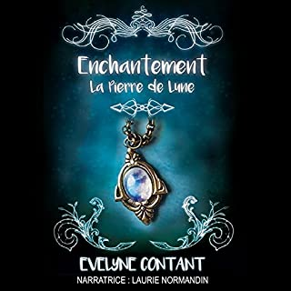Couverture de La pierre de lune (Enchantement) (Volume 1)