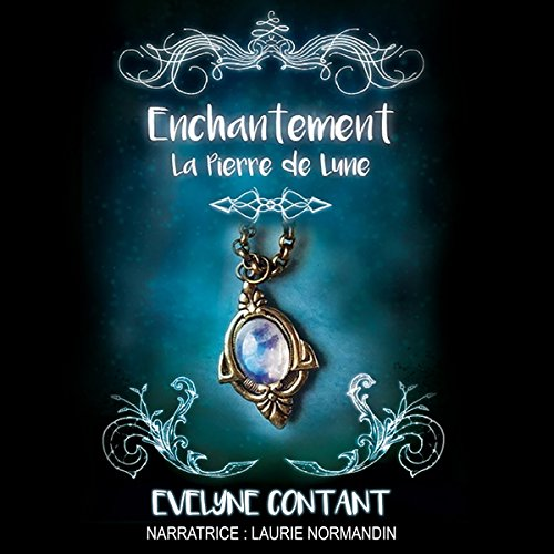 La pierre de lune (Enchantement) (Volume 1)                   De :                                                                                                                                 Evelyne Contant                               Lu par :                                                                                                                                 Laurie Normandin                      Durée : 11 h et 22 min     48 notations     Global 4,3
