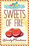 Sweets of Fire (Sweet Shop Mystery Book 7) (English Edition)