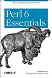 Perl 6 Essentials(Randal, Allison)