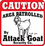 "Goat gifts ""Caution: area patrolled by attack goat"""