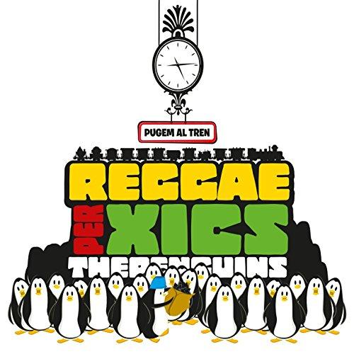 Reggae per Xics - Pugem al Tren