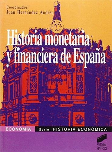Historia monetaria y financiera de España (Síntesis economía)