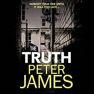 The Truth                   By:                                                                                                                                 Peter James                               Narrated by:                                                                                                                                 Matt Addis                      Length: 18 hrs and 13 mins     173 ratings     Overall 4.1