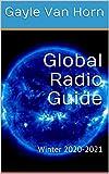Global Radio Guide: Winter 2020-2021
