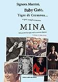 Signora Mazzini, Baby Gate, Tigre di Cremona o più semplicemente Mina. Gli anni 60 fra vagiti rock e canzone d'autore. 1966-1970 (Vol. 2)