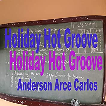 Holiday Hot Groove