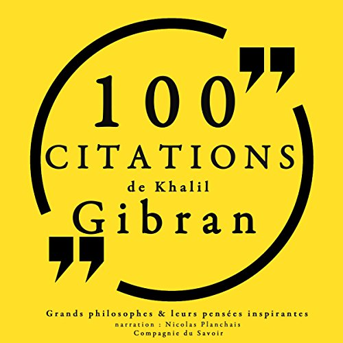 Couverture de 100 citations de Khalil Gibran