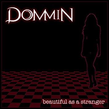 Beautiful As a Stranger