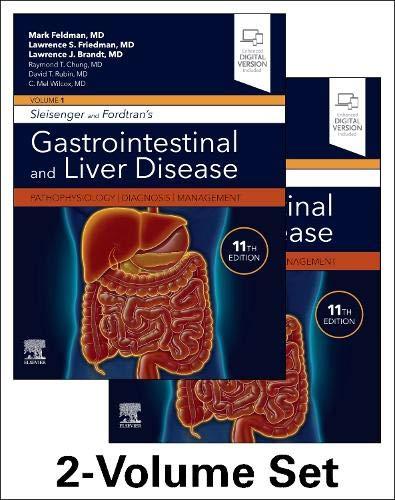 Sleisenger and Fordtran's Gastrointestinal and Liver Disease- 2 Volume Set: Pathophysiology, Diagnosis, Management