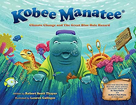 Kobee Manatee Climate Change and The Great Blue Hole Hazard