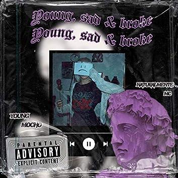 Young, Sad & Broke (feat. Naturalmente Mc)