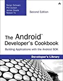 The Android Developer's Cookbook: Building Applications with the Android SDK (2nd Edition)...