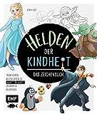 Helden der Kindheit – Das Zeichenbuch: Trickfiguren, Kulthelden & Co. Schritt für Schritt zeichnen und kolorieren