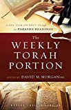 The Weekly Torah Portion: A One-Year Journey Through the Parasha Readings