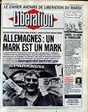 LIBERATION [No 2774] du 24/04/1990 - BONN PROPOSE SON PRIX POUR L'UNIFICATION MONETAIRE - CAHIER AVENIRS - CADRES - LA LECON DE SYNDICALISME - CEAUSESCU - LA GUERRE DES CHAINES - CLIO PREPARE LA FIN DE LA R5 - PAULETTE GODDARD DISPARAIT.