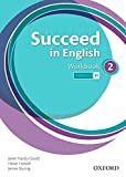 Succeed In English 2: Workbook - 9780194844048
