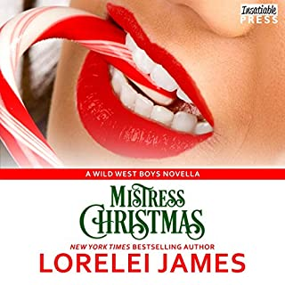 Mistress Christmas     Wild West Boys Series, Book 1              By:                                                                                                                                 Lorelei James                               Narrated by:                                                                                                                                 Rebecca Estrella,                                                                                        Teddy Hamilton                      Length: 3 hrs and 16 mins     28 ratings     Overall 4.5