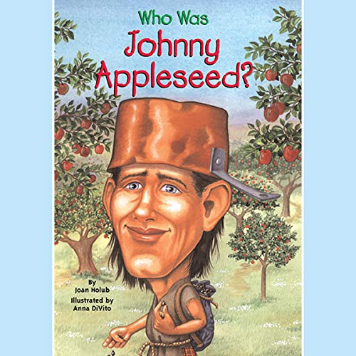 Who Was Johnny Appleseed? cover art