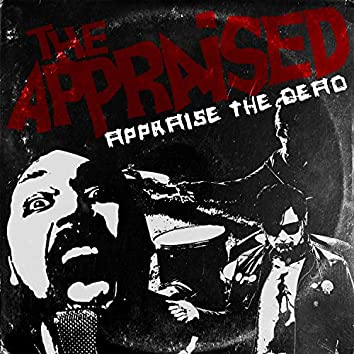 Appraise the Dead