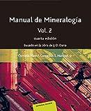 Manual de mineralogía: Vol. 2