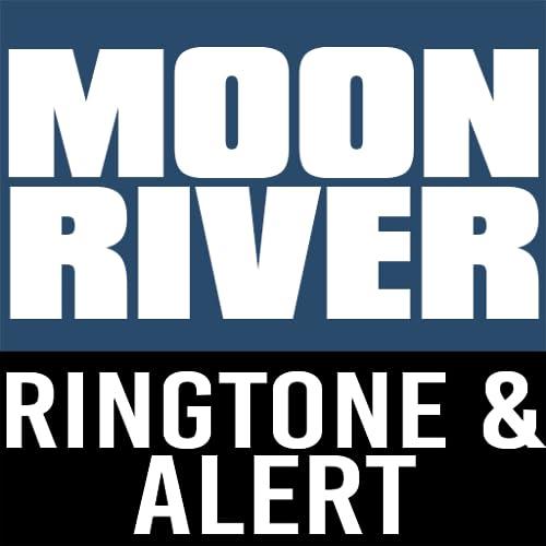 Moon River INTRO Ringtone