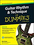 Guitar Rhythm and Techniques For Dummies: Book + Online Video and Audio Instruction (English Edition)