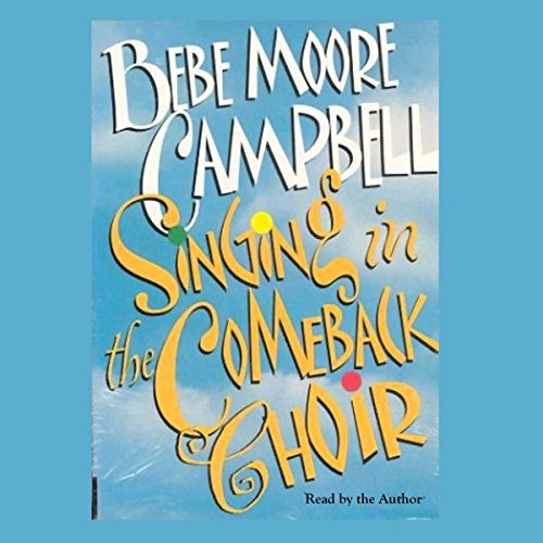 Singing in the Comeback Choir audiobook cover art