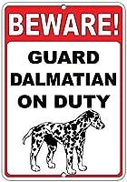 注意してください! 義務のおかしい引用アルミニウム金属看板にダルメシアンを守る