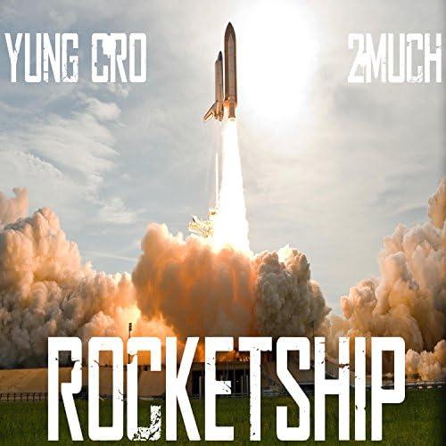 Yung Cro & 2much