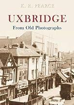 Uxbridge From Old Photographs