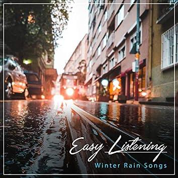 #12 Easy Listening Winter Rain Songs for Yoga or Spa