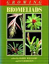 Growing Bromeliads by Williams, Barry E.; Hodgson, Ian