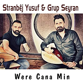 Were Cana Min